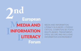 Second European Media and Information Literacy Forum: towards a rights-based, transparent, open, secure and inclusive information environment